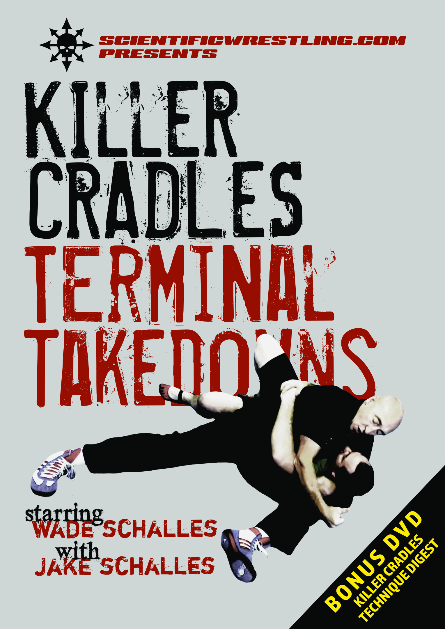 KILLER CRADLES: Terminal Takedowns starring Wade Schalles