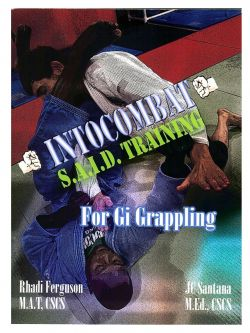 SAID Training for Gi Grappling by Rhadi Ferguson & Juan Carlos Santana