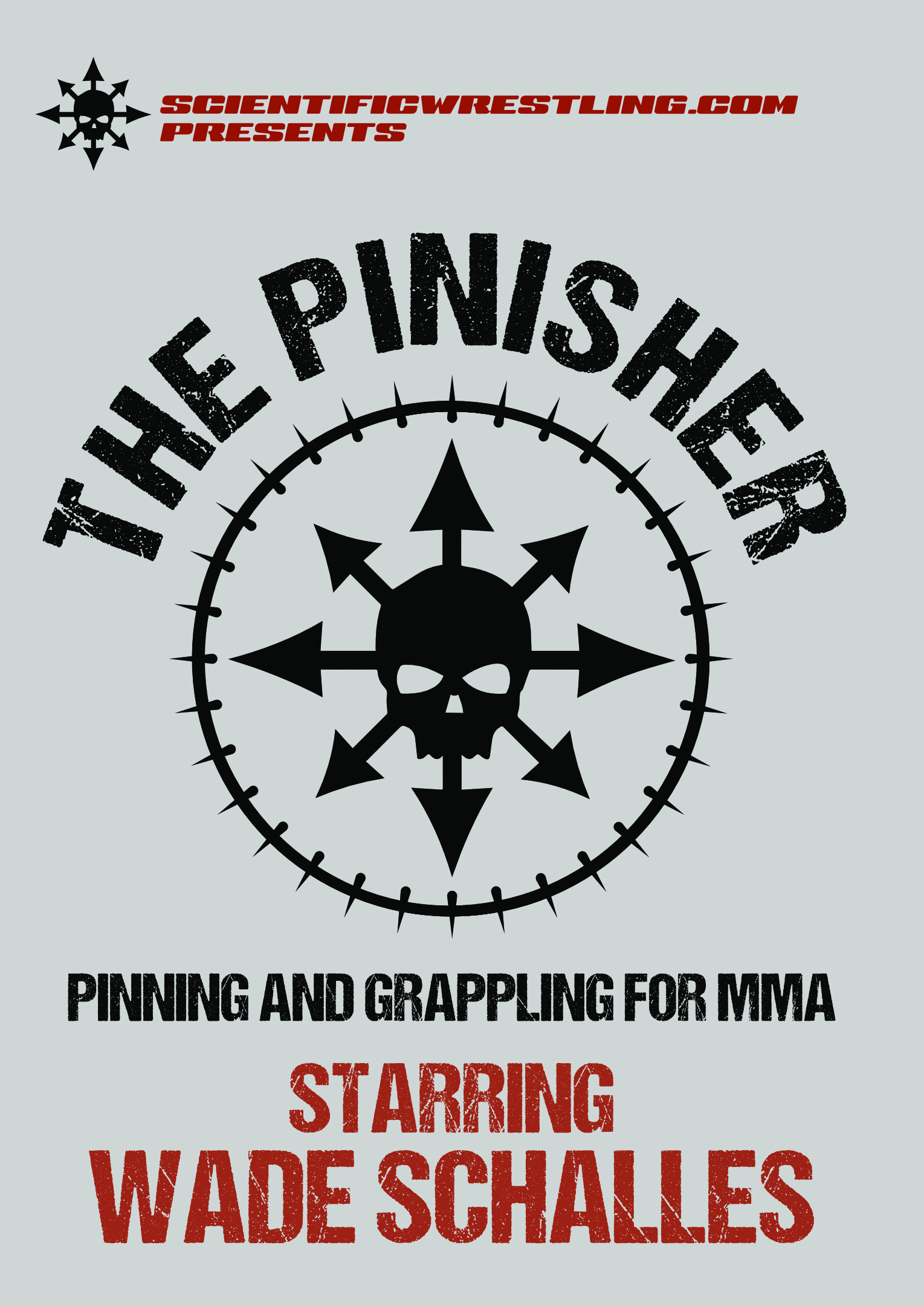 THE PINISHER: Pinning for Grappling and MMA